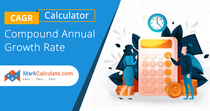 cagr calculator, Compound Annual Growth Rate